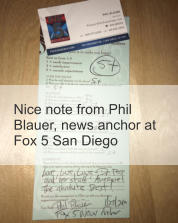 Nice note from Phil Blauer, news anchor at Fox 5 San Diego